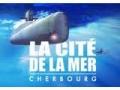 Jusqu'à 70% de réduction! Peut-être prochainement La Cité De La Mer Cherbourg?