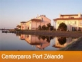 Boek nu bij Center Parcs Port Zélande en profiteer van online korting!